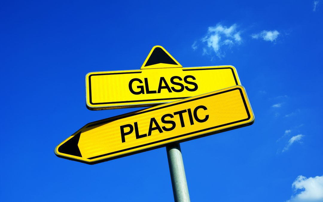 Plastic vs Glass